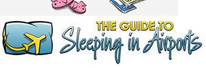 Guía para dormir en los aeropuertos