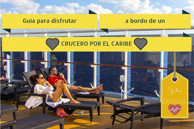 Disfrutando un crucero por el Caribe